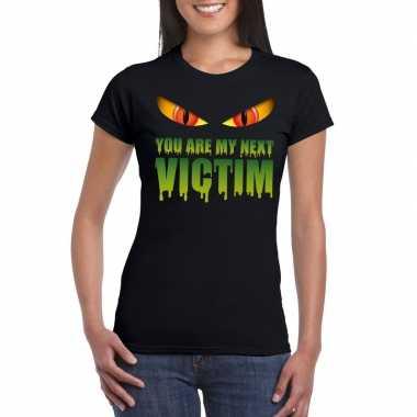 You are my next victim halloween monster t shirt zwart dames carnaval